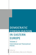 Democratic Consolidation in Eastern Europe  International and transnational factors