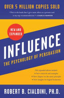 Influence  New and Expanded  the Psychology of Persuasion