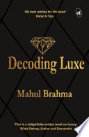 Decoding Luxe