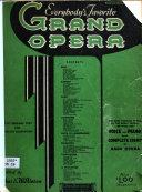 Everybody's Favorite Grand Opera ..