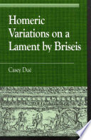 Homeric Variations on a Lament by Briseis