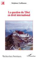 Pdf La question du Tibet en droit international Telecharger