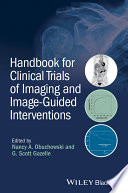 Handbook for Clinical Trials of Imaging and Image Guided Interventions