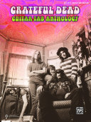 Grateful Dead  Guitar TAB Anthology