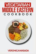 Vegetarian Middle Eastern Cookbook