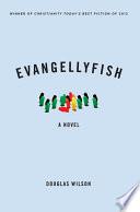 Evangellyfish