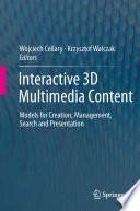 Interactive 3d Multimedia Content