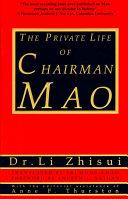 The Private Life of Chairman Mao [Pdf/ePub] eBook