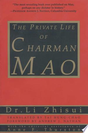 Download The Private Life of Chairman Mao Free Books - Read Books