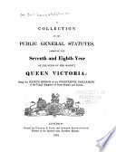 A collection of the public general statutes passed in the     year of the reign of Her Majesty Queen Victoria