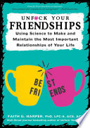 Unfuck Your Friendships