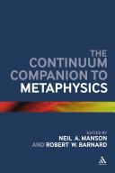 The Continuum Companion to Metaphysics