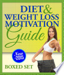 Diet and Weight Loss Motivation Guide  Boxed Set