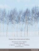 Elementary Linear Algebra: Pearson New International Edition