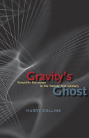 Gravity's Ghost