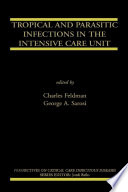 Tropical And Parasitic Infections In The Intensive Care Unit Book PDF