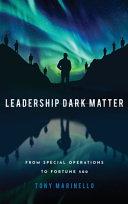 Leadership Dark Matter Book