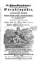 Ökonomisch-technologische Encyklopädie, oder allgemeines System der Staats-, Stadt-, Haus- und Landwirthschaft, und der Kunst-Geschichte