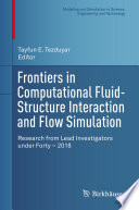 Frontiers In Computational Fluid Structure Interaction And Flow Simulation Book PDF