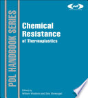 Chemical Resistance of Thermoplastics Book