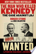 The Man Who Killed Kennedy