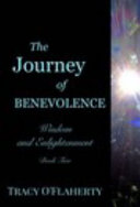 The Journey of Benevolence   Wisdom and Enlightenment   Book Two