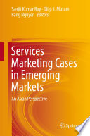 Services Marketing Cases in Emerging Markets