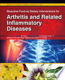 Bioactive Food as Dietary Interventions for Arthritis and Related Inflammatory Diseases Book