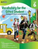 Vocabulary for the Gifted Student, Grade 6