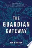 The Guardian Gateway