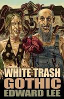 White Trash Gothic Book