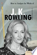 How to Analyze the Works of J  K  Rowling
