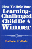 How to Help Your Learning Challenged Child Be a Winner