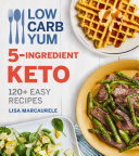 Low Carb Yum 5 ingredient Keto