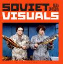 Soviet Visuals