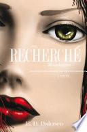 The Recherch   Monologues