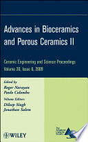 Advances in Bioceramics and Porous Ceramics II