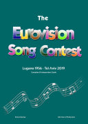 The Complete   Independent Guide to the Eurovision Song Contest  Lugano 1956   Tel Aviv 2019