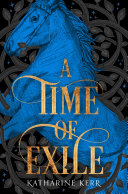 Pdf A Time of Exile (The Westlands, Book 1)