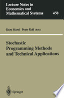Stochastic Programming Methods and Technical Applications Book