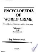 Encyclopedia of World Crime: S-Z ; Supplements