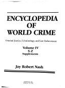 Encyclopedia of World Crime  S Z   Supplements