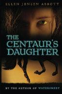 The Centaur s Daughter