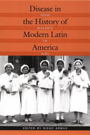 Disease in the History of Modern Latin America