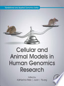 Cellular and Animal Models in Human Genomics Research Book