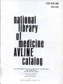 National Library of Medicine AVLINE Catalog