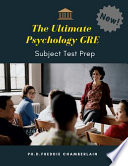 The Ultimate Psychology GRE Subject Test Prep