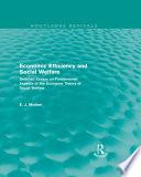 Economic Efficiency and Social Welfare (Routledge Revivals)