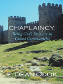 Chaplaincy: Being God's Presence in Closed Communities