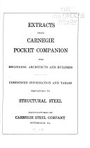 Extracts from Carnegie Pocket Companion for Engineers  Architects and Builders